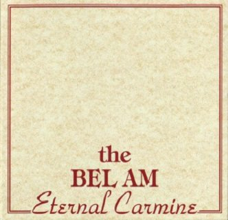 The Bel Am - Eternal Carmine (Maxi-CD)