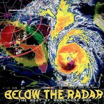 Below The Radar: The Best Of Wordsound Dub (CD)