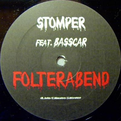 Stomper Ft. Basscar - Folterabend / Die Steinigung (12'')