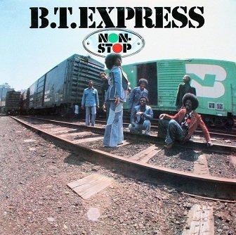 B.T. Express - Non-Stop (LP)