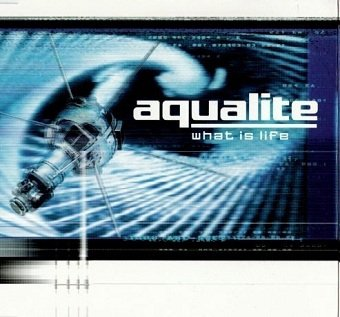 Aqualite - What Is Life (12)