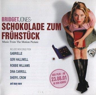 Bridget Jones - Schokolade Zum Frühstück - Music From The Motion Picture (CD)