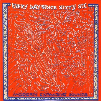 Every Day Since Sixty Six / Ascension Days (When We Rise) (2CD)