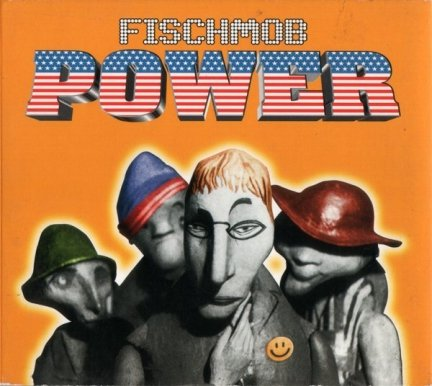 Fischmob - Power (CD)