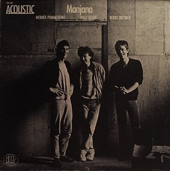 Acoustic, Werner Pommerenke, Willi Geyer, Bernd Dietrich - Manjana (LP)
