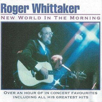 Roger Whittaker - New World In The Morning (CD)