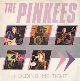 The Pinkees - Holding Me Tight (7'')