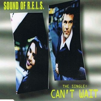 Sound Of R.E.L.S. - Can't Wait (CD)