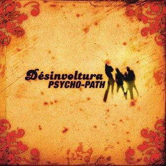 Psycho-Path - Desinvoltura (CD)