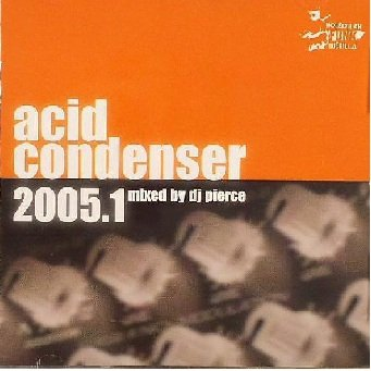 DJ Pierce - Acid Condenser 2005.01 (CD)