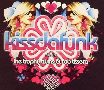 The Trophy Twins & Rob Tissera - Kissdafunk (2CD)