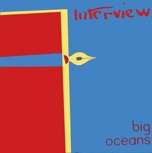 Interview - Big Oceans (LP)