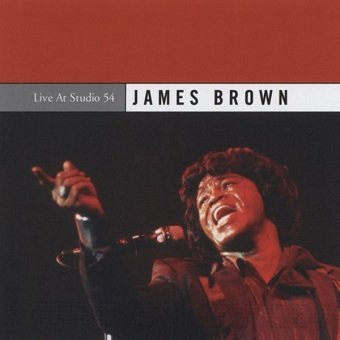 James Brown - Live At Studio 54 (CD)
