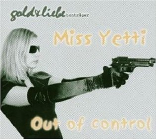 Miss Yetti - Out Of Control (CD)