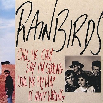 Rainbirds - Call Me Easy Say I'm Strong Love Me My Way It Ain't Wrong (LP)