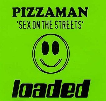 Pizzaman - Sex On The Streets (Maxi-CD)