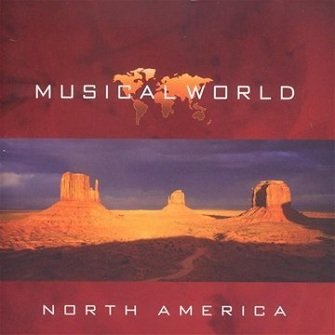 Musical World - North America (CD)