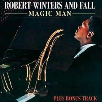 Robert Winters And Fall - Magic Man (CD)