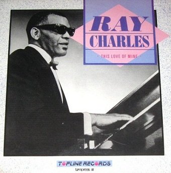 Ray Charles - This Love Of Mine (LP)