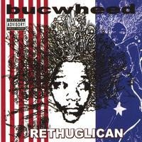 Bucwheed - The Rethuglican (CD)