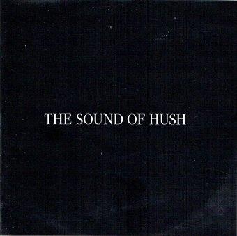 The Sound Of Hush - The Sound Of Hush (CD)
