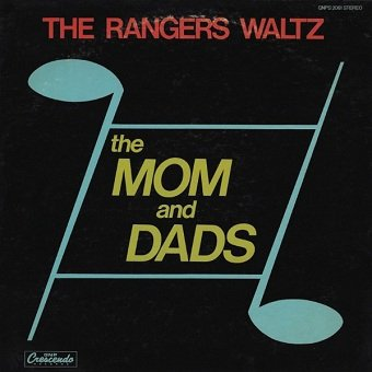 The Mom And Dads - The Rangers Waltz (LP)