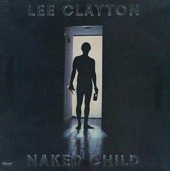Lee Clayton - Naked Child (LP)