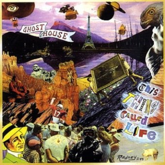 Ghosthouse - Thing Called Life (CD)