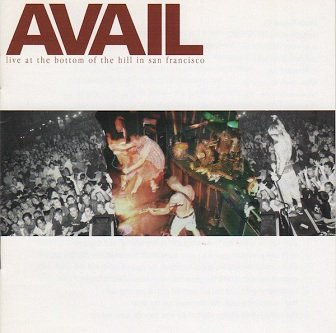 Avail - Live At The Bottom Of The Hill In San Francisco (CD)