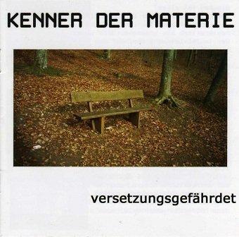 Kenner Der Materie - Versetzungsgefährdet (CD)