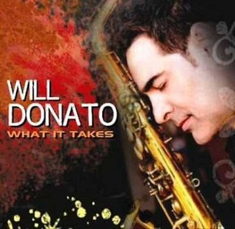 Will Donato - What It Takes (CD)