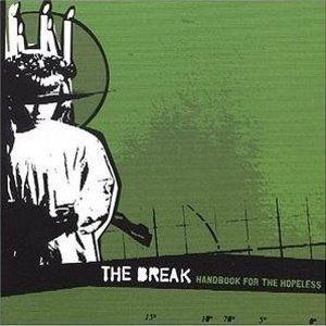 The Break - Handbook For The Hopeless (CD)
