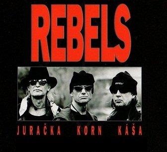 Rebels, Juračka, Korn, Káša - Rebels Juračka Korn Káša (CD)