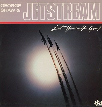 George Shaw & Jetstream - Let Yourself Go! (LP)