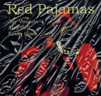 The Jay Vonada Trio - Red Pajamas (CD)