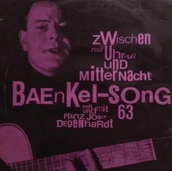 Franz Josef Degenhardt - Zwischen Null Uhr Null Und Mitternacht: Baenkel-Songs 63 (LP)