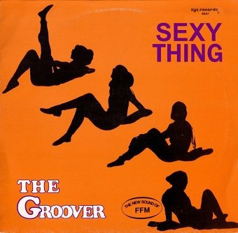 The Groover - Sexy Thing (12)