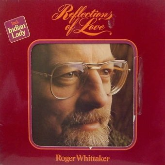 Roger Whittaker - Reflections Of Love (LP)