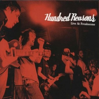 Hundred Reasons ‎- Live At Freakscene (CD)
