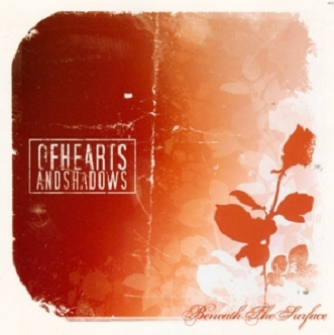 Of Hearts And Shadows - Beneath The Surface (CD)