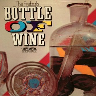 The Fireballs - Bottle Of Wine (LP)