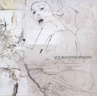 Your Enemies Friends - You Are Being Videotaped (CD)
