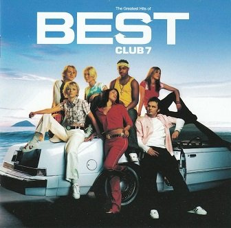 S Club 7 - Best - The Greatest Hits Of S Club 7 (CD)