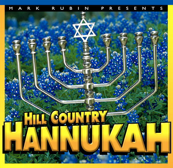 Mark Rubin - Hill Country Hannukah (CD)