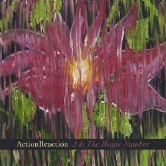 Action Reaction - 3 Is The Magic Number (CD)
