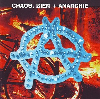 Chaos, Bier + Anarchie (CD)