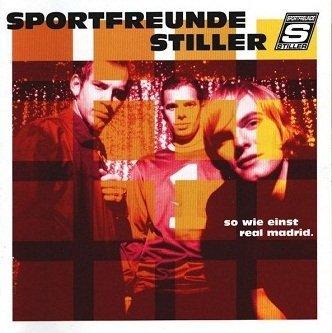 Sportfreunde Stiller - So Wie Einst Real Madrid (CD)