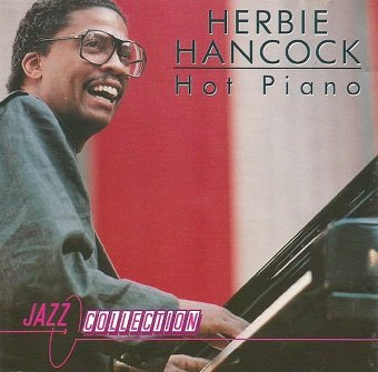 Herbie Hancock - Hot Piano (CD)