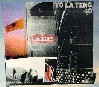 Yo La Tengo - Electr-O-Pura (CD)