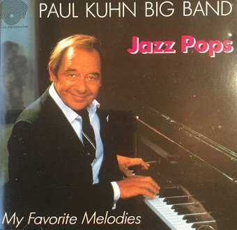 Paul Kuhn Bigband - Jazz Pops My Favorite Melodies (CD)